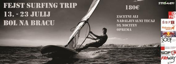 Fejst surfing trip