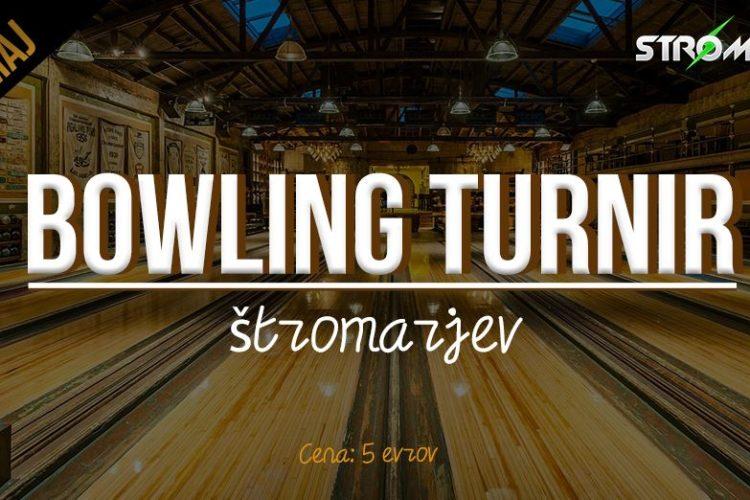Bowling turnir Štromarjev