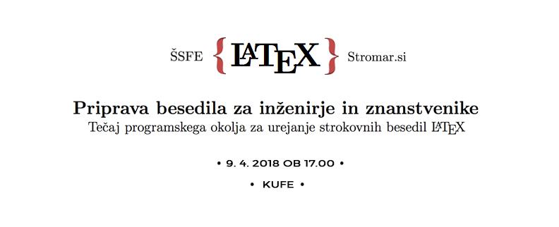 Stromar.si tečaj - LaTeX - Priprava besedila za inženirje in znanstvenike